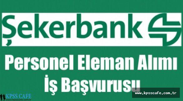Şekerbank Personel Alımları 2015 Memur Alımı