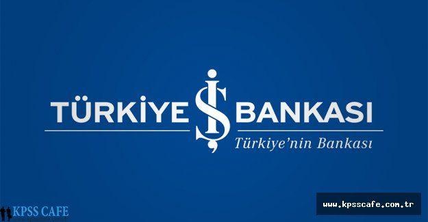 İş Bankası 2015 Yılı Memur Alımları Devam Ediyor!