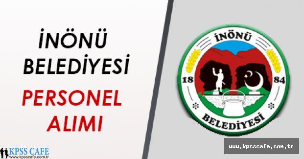 Eskişehir İnönü Belediyesi Sözleşmeli Personel Alıyor