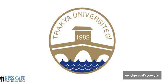 Trakya Üniversitesi Akademik Personel İlanı