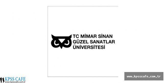 Mimar Sinan Güzel Sanatlar Üniversitesi Öğretim Üyesi Alım İlanı