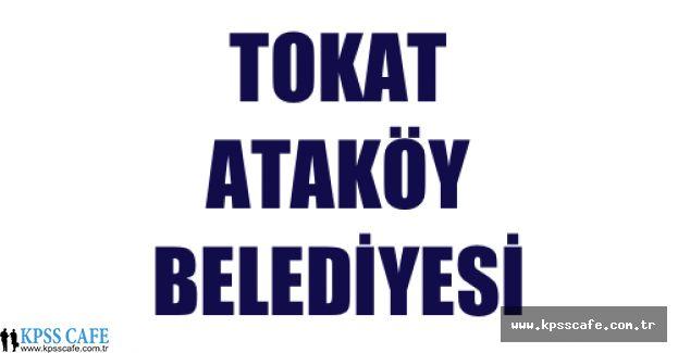 Tokat Ataköy Belediyesi İşçi Alım İlanı