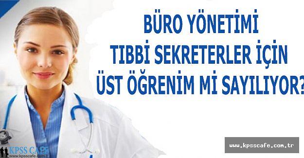 Büro Yönetimi Tıbbi Sekreter İçin Üst Öğrenim Mi?