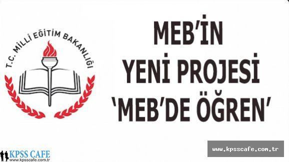 MEB'in Yeni Projesi: ''MEB'de Öğren''