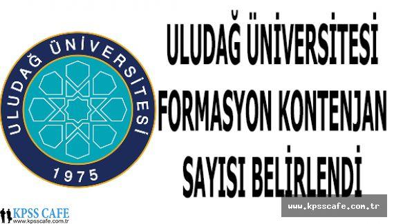 Uludağ Üniversitesi Formasyon Kontenjan Sayısı Belirlendi