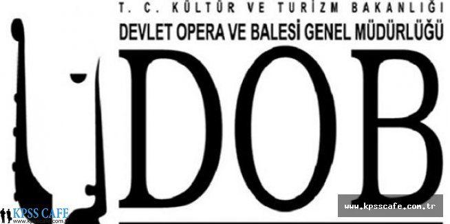Ankara Devlet Opera ve Balesi Müdürlüğü Sözleşmeli Koro Sanatçısı Alacak