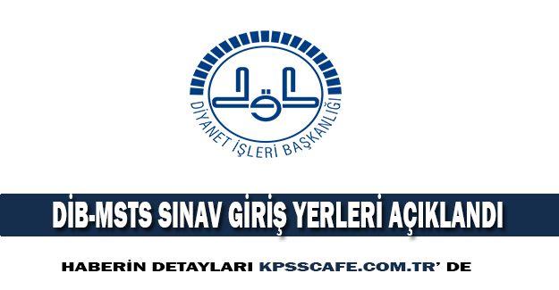 DİB-MBSTS Sınav Giriş Belgeleri Yayınlandı