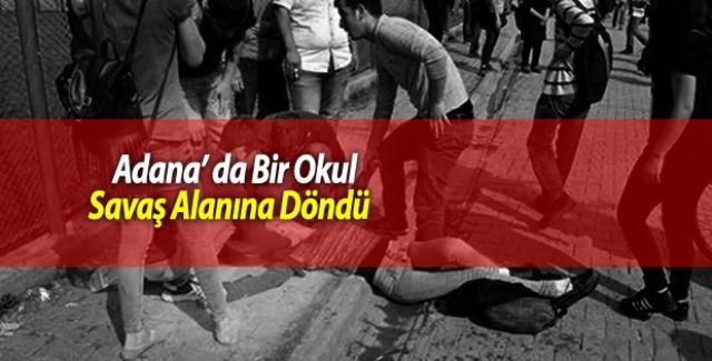 Adanada Bir Okul Savaş Alanına Döndü