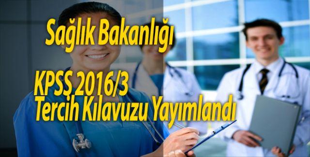 Sağlık Bakanlığı KPSS 2016/3 Tercih Kılavuzu Yayımlandı
