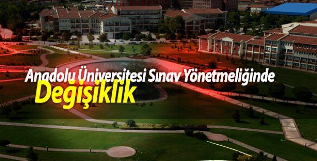 Anadolu Üniversitesi Sınav Yönetmeliğinde Değişiklik
