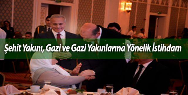 Şehit Yakını, Gazi ve Gazi Yakınlarına Yönelik İstihdam
