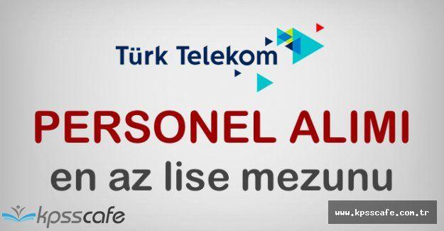Türk Telekom Personel Alım İlanı Başvuruları Devam Ediyor