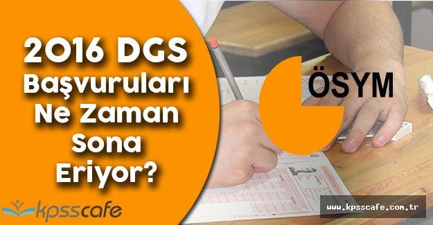 2016 DGS Başvuruları Ne Zaman Sona Eriyor? (DGS Ücretleri Hangi Bankaya Yatırılıyor?)