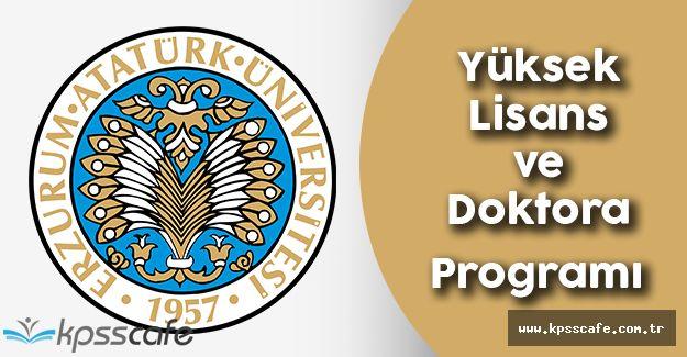Atatürk Üniversitesi Yüksek Lisans ve Doktora Programı Yayımlandı