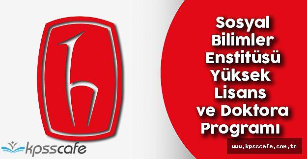 Hacettepe Üniversitesi Eğitim ve Sosyal Bilimler Enstitüsü Yüksek Lisans ve Doktora Programı Yayımlandı