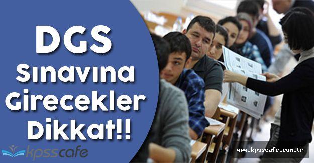 DGS Sınavına Girecekler Dikkat!! (DGS Başvuru Kılavuzunda Güncelleme)