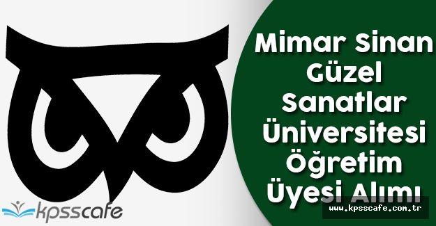 Mimar Sinan Güzel Sanatlar Üniversitesi Öğretim Üyesi Alımı 2016