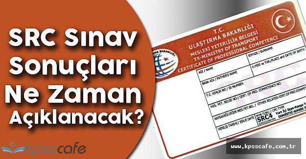 SRC Sınav Sonuçları Ne Zaman Açıklanacak?