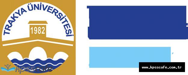 Trakya Üniversitesi Sözleşmeli Personel Alıyor