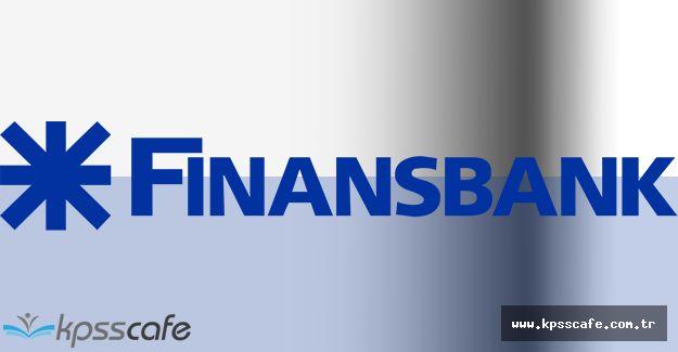 Finansbank Ülke Geneli Personel Alımları Gerçekleştiriyor