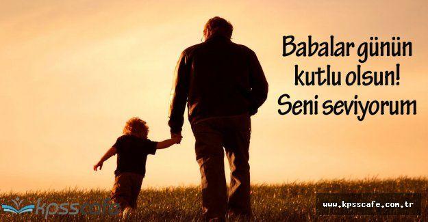 En Güzel Babalar Günü Mesajları ( Babalarımızı Güzel Bir Söz İle Mutlu Edelim )