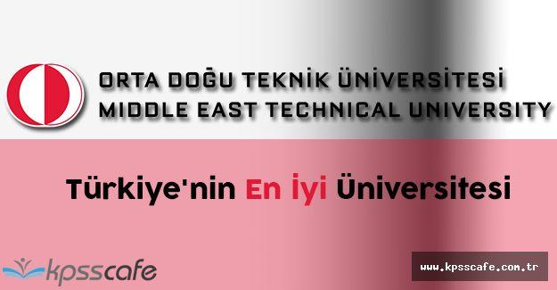 ODTÜ Bu Yıl da Türkiye'nin En İyi Üniversitesi Oldu