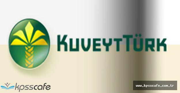 Kuveyt Türk Katılım Bankası Personel Alıyor
