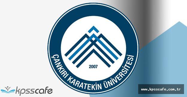 Çankırı Karatekin Üniversitesi Akademik Personel Alımı Yapacak