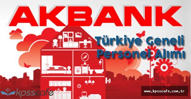 Akbank Genel Müdürlüklerine Türkiye Geneli Personel Alacak