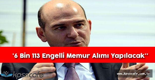 Çalışma Bakanı Açıkladı;''6 Bin 113 Engelli Memur Alımı Yapılacak''