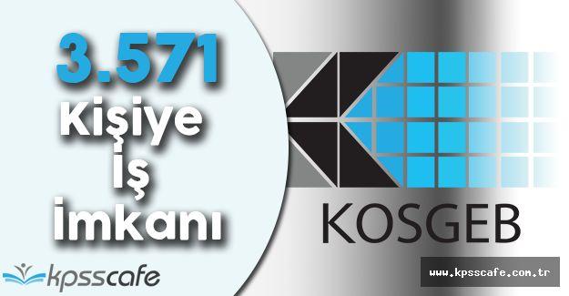 KOSGEB'den 3.571 Kişiye İş İmkanı