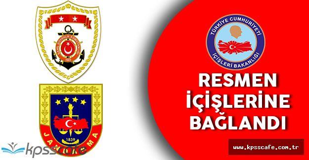 Jandarma ve Sahil Güvenlik Komutanlığı Resmen İçişleri Bakanlığı'na Bağlandı