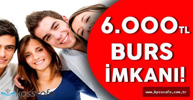 Üniversite Tercihleri Devam Ediyor! Üniversiteler Öğrencilerine 6.000 TL Burs Veriyor!