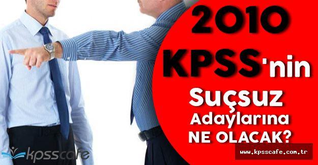 2010 KPSS'deki Suçsuz Memurlar İçin Kanuni Düzenleme Gelecek mi?