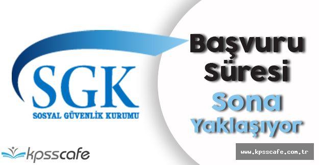 SGK 60 Adet Personel Alım Sınavı Başvuruları Sona Yaklaşıyor!