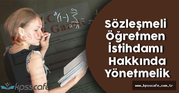 Sözleşmeli Öğretmen İstihdamına İlişkin Yönetmelik Resmi Gazete'de!