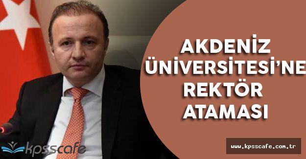 Akdeniz Üniversitesi'ne Rektör Ataması