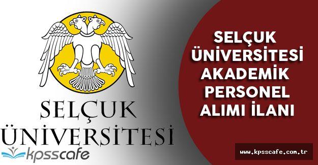 Selçuk Üniversitesi Akademik Personel Alımı İlanı