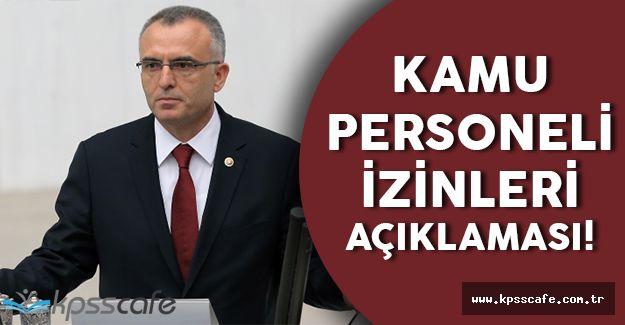 Maliye Bakanı Memur İzinleri Hakkında Açıklama Yaptı!