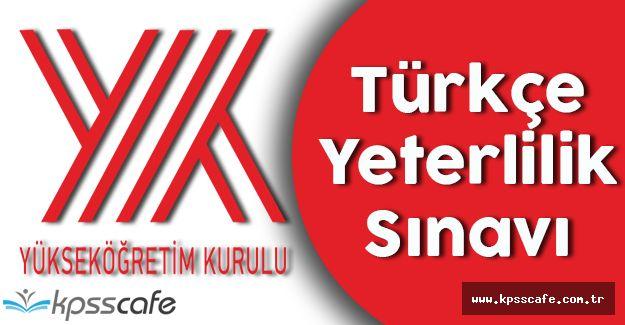 YÖK'ten Türkçe Yeterlilik Sınav Duyurusu!