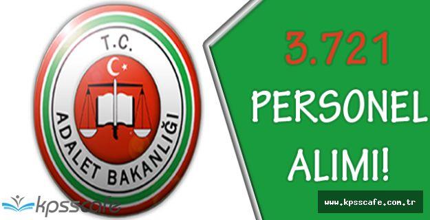 Adalet Bakanlığı 3.721 Personel Alımı Başvuruları Yaklaştı!