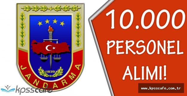 Jandarma Genel Komutanlığı 10.000 Personel Alımı Yapıyor!