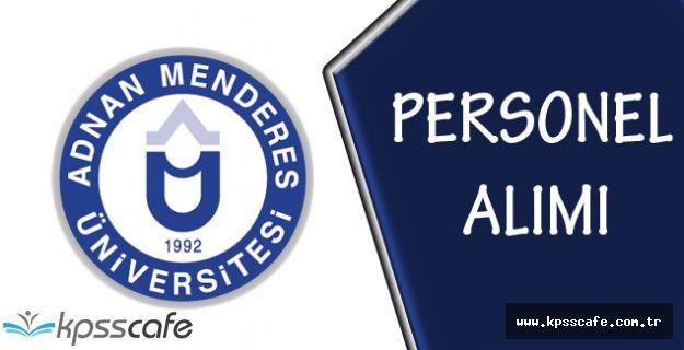 Adnan Menderes Üniversitesi Personel Alımı Yapıyor!