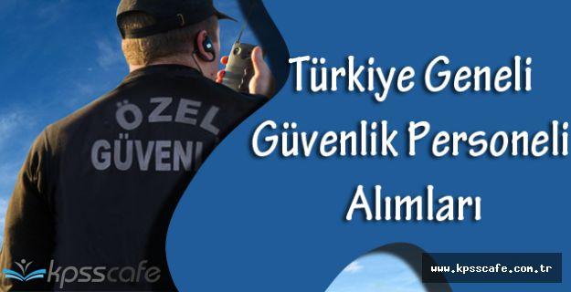 Türkiye Geneli Güvenlik Personeli Alımları 2016