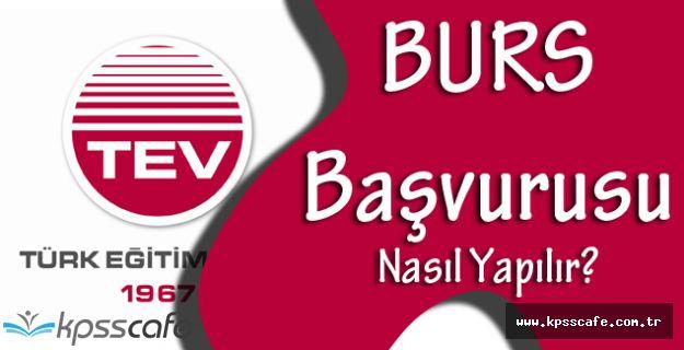 Türk Eğitim Vakfı Burs Başvuruları Devam Ediyor! TEV Bursuna Nasıl Başvurulur?