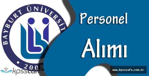 Bayburt Üniversitesi Personel Alımı Yapıyor