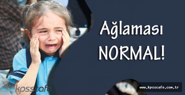 Velilere Öneriler! ''İlk Gün Ağlaması Normal!''