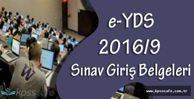 e-YDS 2016/9 Sınav Giriş Belgeleri Yayımlandı! (e-YDS 2016/9 Sınav Giriş Belgesi Nasıl Alınır?)