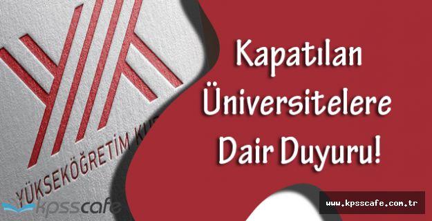 YÖK'ten Kapatılan Üniversitelere Dair Duyuru!
