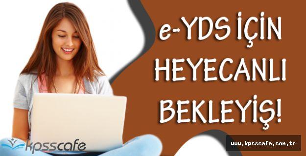 e-YDS 2016/9 İçin Adaylar Heyecanlı!